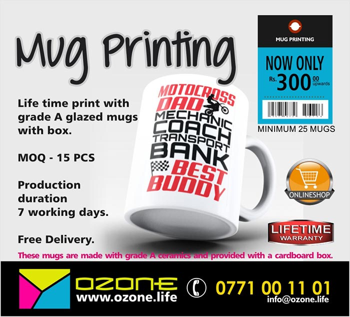 Life time print with grade A glazed mugs with box. Minimum order quantity - 15 pcs Price LKR 300/= each. Production duration 7 days.