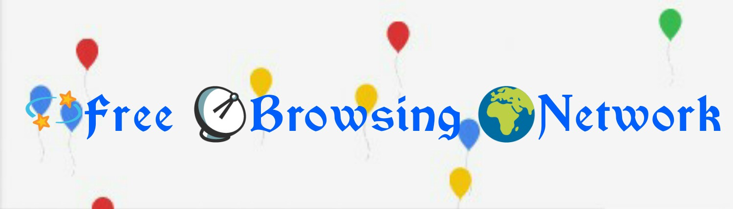 Free Browsing Network | Free Internet Access | Free Browsing Cheat | Free Mobile Data