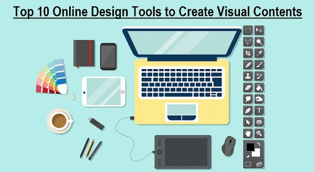 Top 10 Online Design Tools To Create Visual Contents For