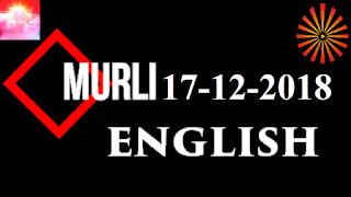 Brahma Kumaris Murli 17 December 2018 (ENGLISH)