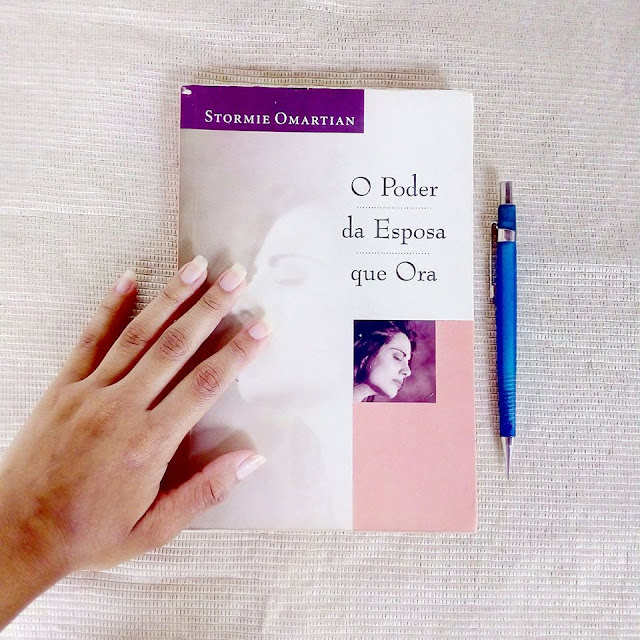 Livro: O poder da esposa que ora- Stormie Omartian