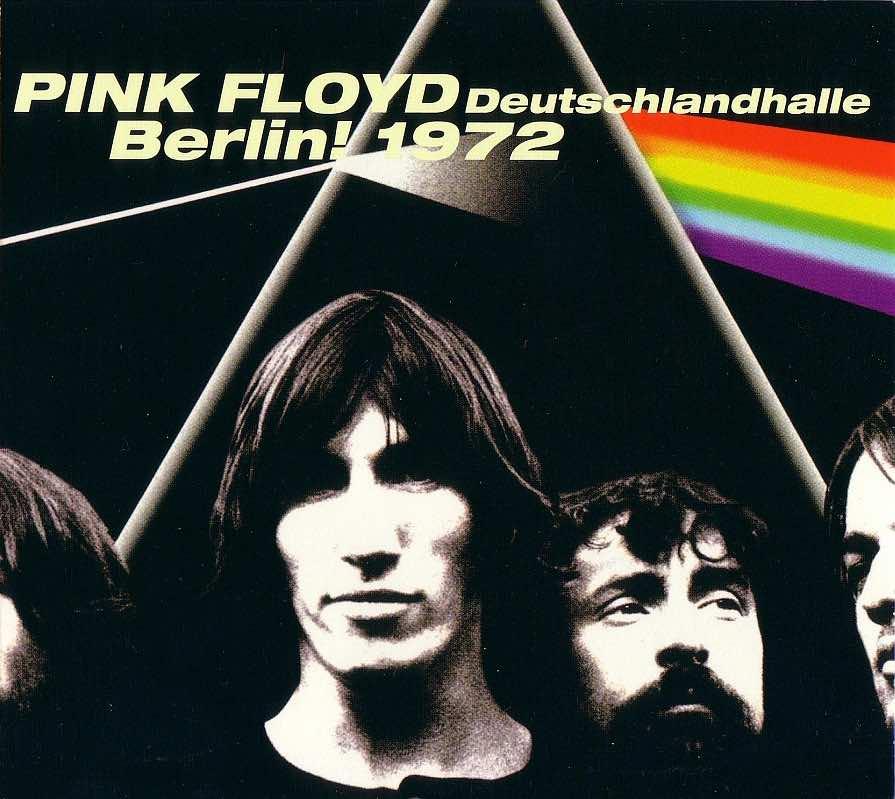 Bootleg Addiction Pink Floyd Berlin 1972