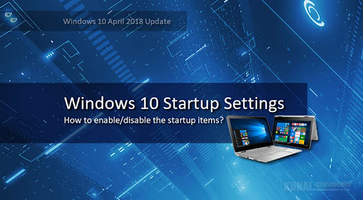How to change Startup Settings in Windows 10 April 2018 Update?