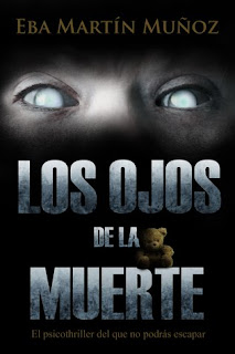 Los ojos de la muerte, Eba Martín Muñoz