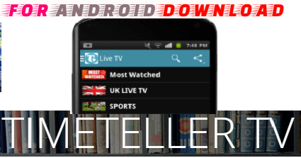 FOR ANDROID DOWNLOAD: Download Android TimeTeller Tv Apk