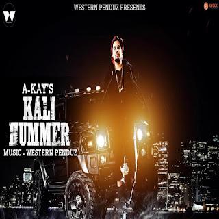 Kali Hummer Lyrics – A Kay  Song
