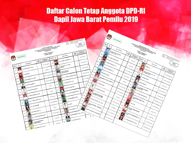 Daftar Calon Tetap Anggota DPD-RI Dapil Jawa Barat Pemilu 2019