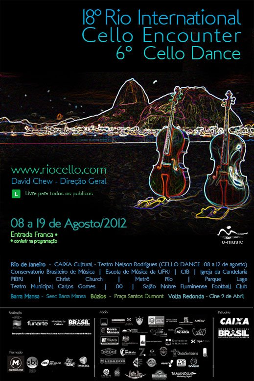 f8a573b634 6º Cello Dance Encounter Período  de 8 a 19 de agosto de 2012 (quarta-feira  a domingo) Horário  19 horas. CAIXA Cultural Rio de Janeiro – Teatro Nelson  ...