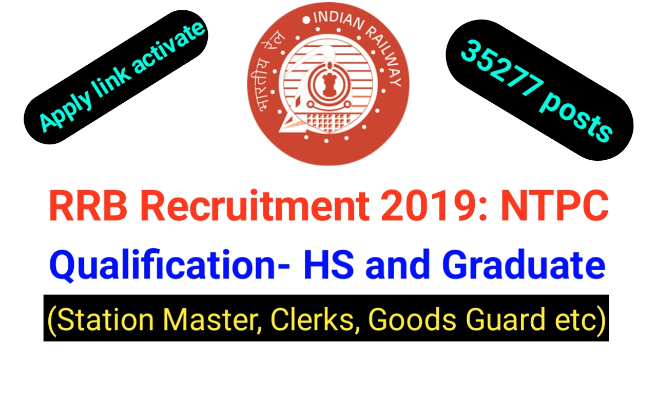 RRB Notification 2019: NTPC recruitment apply online HS and