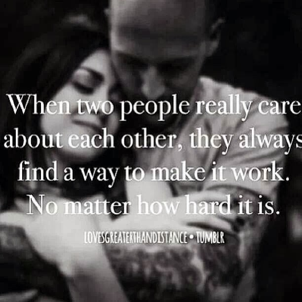 Love Will Find A Way Quotes: When Two People Really Care About Each Other, They Always