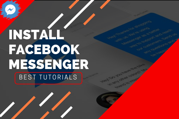 How To Install Facebook Messenger<br/>