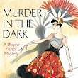 Murder in the Dark: Miss Fisher's Murder Mysteries