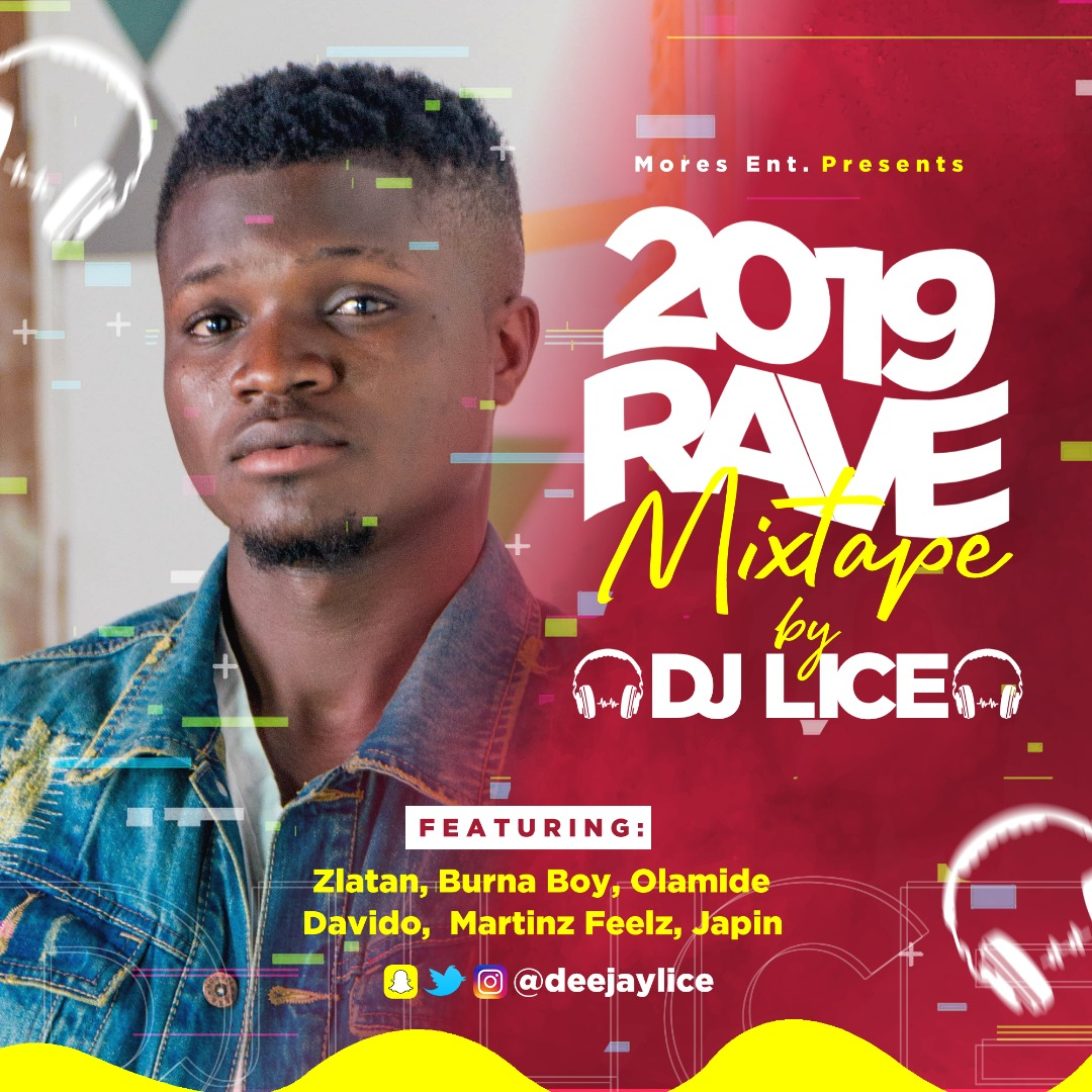 Mixtape] DJ Lice - 2019 Rave Mixtape