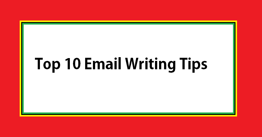 Top 10 email writing tips made easy top zenith you dont have to be expert in english to compose a professional email all you need know is just a simple english with below email writing tips altavistaventures Choice Image