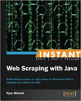 https://www.amazon.com/Instant-Scraping-Java-Ryan-Mitchell-ebook/dp/B00ESX1AS6