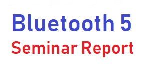bluetooth 5 seminar report pdf ppt
