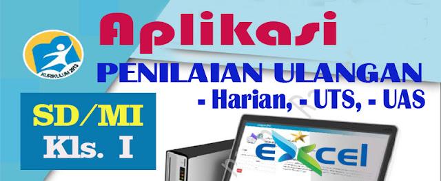APLIKASI PENILAIAN SD/MI KELAS I KURIKULUM 2013 - EXCEL