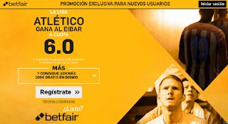 betfair supercuota 6 Atlético gana al Eibar Liga 7-1