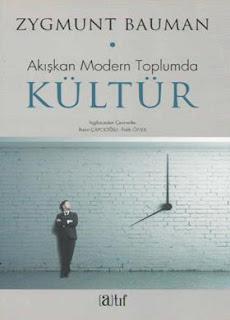 Zygmunt Bauman - Akışkan Modern Toplumda Kültür