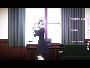"""Kaguya-sama wa Kokurasetai: Tensai-tachi no Renai Zunousen ED 2 - """"Chikatto Chika Chikattsu♡"""" (チカっとチカ千花っ♡)"""