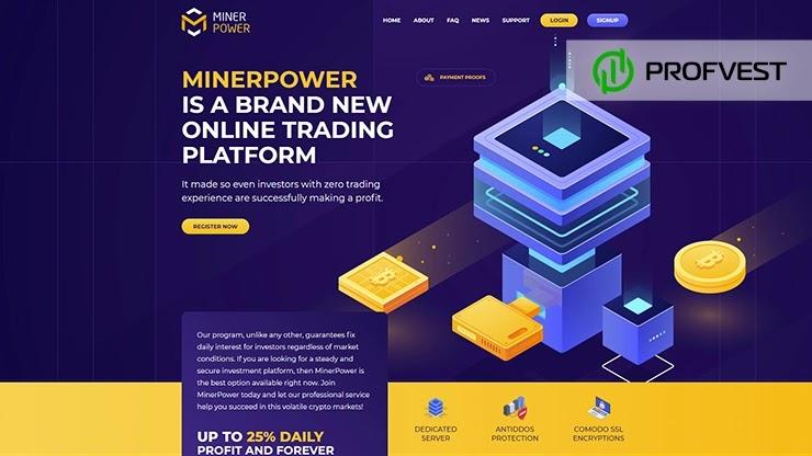 MinerPower обзор и отзывы HYIP-проекта