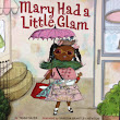 PPBF: A Review of Mary Had a Little Glam by Tammi Sauer, Illustrated by Vanessa Brantley-Newton
