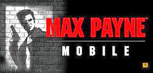 Max Payne Full Apk + Data SD Free