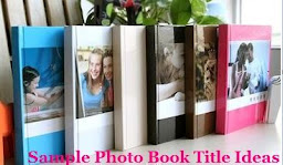 Sample PhotoBook Title Ideas