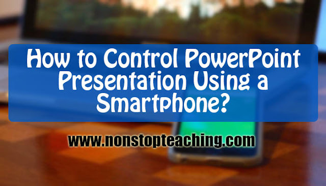How to Control PowerPoint Presentation Using a Smartphone