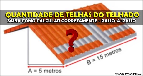 calculo da quantidade de telhas do telhado