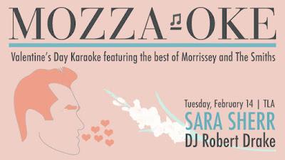 Morrissey Karaoke Valentine's Day TLA Glamorosi Magazine