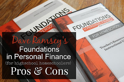 Dave Ramsey's Foundations in Personal Finance (for Highschool Homeschoolers) Pros & Cons