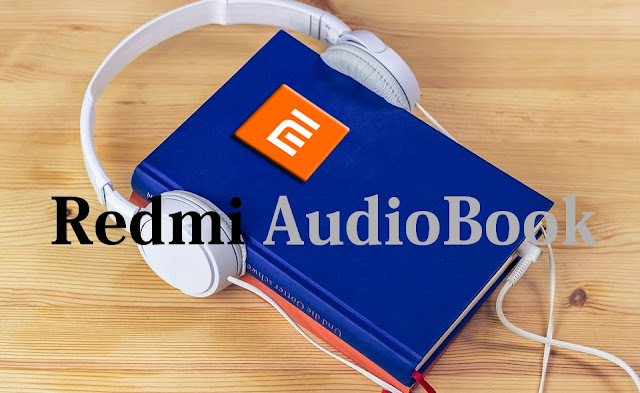 Redmi Apps | Best Audiobook Apps for Redmi Peoples