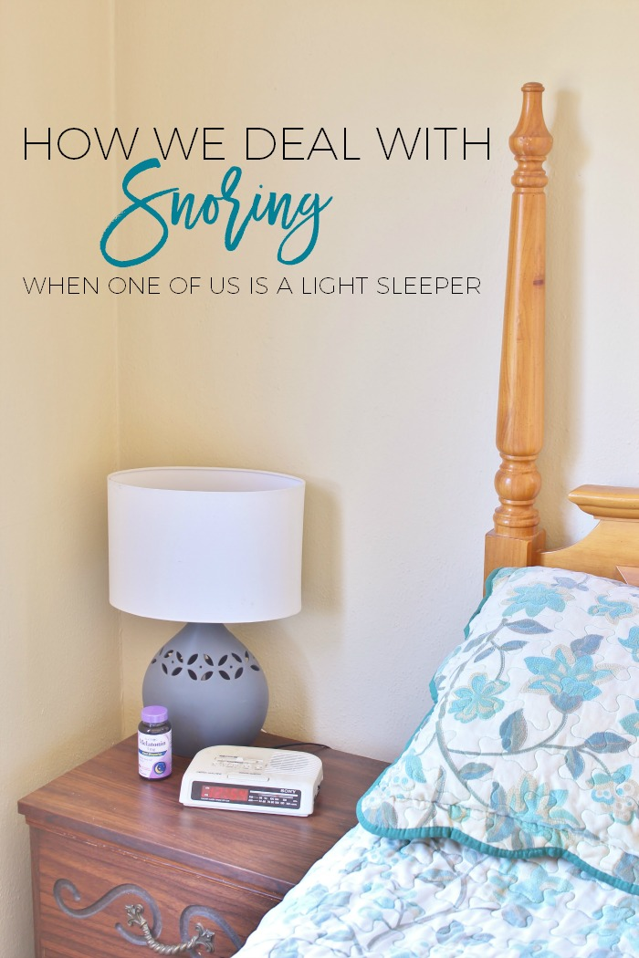 How do you deal with it when one of you is a light sleeper and the other one snores?  Here are a few tips!