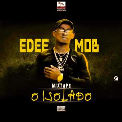 Edeemob - O Isolado (Mixtape)