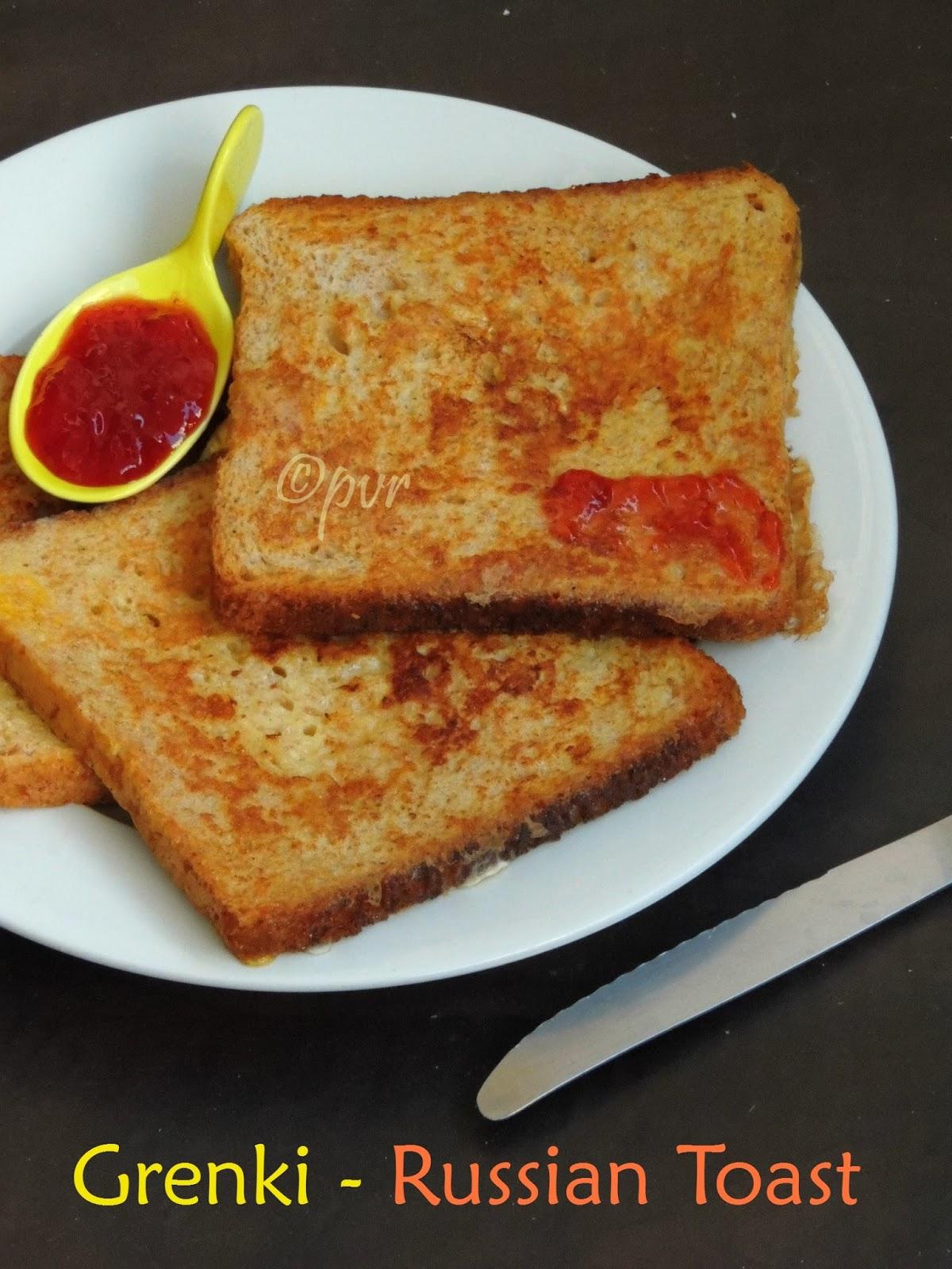Priya S Versatile Recipes Grenki Russian Breakfast Toast