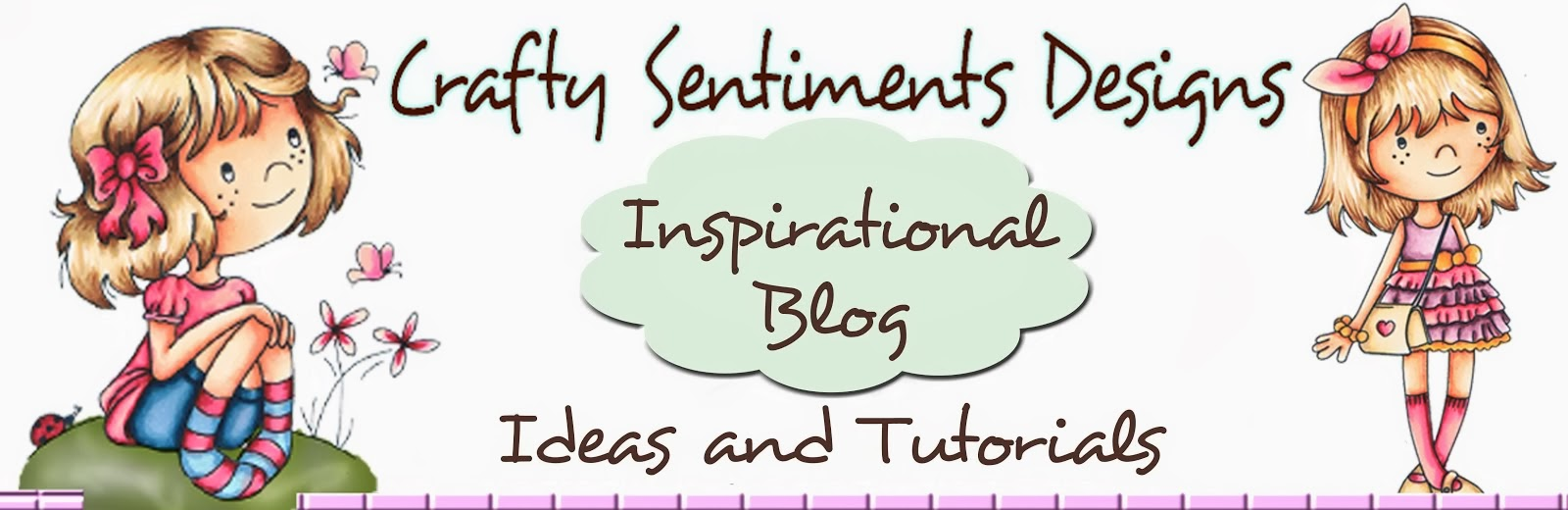 Crafty Sentiments Designs 'Crafty Inspirations'