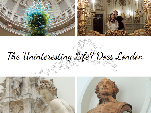 Life Travels | London Adventure: V&A, Southbank and Wahaca