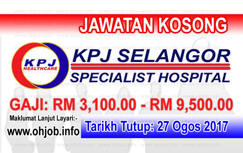 Jawatan Kerja Kosong KPJ Selangor Specialist Hospital logo www.ohjob.info ogos 2017
