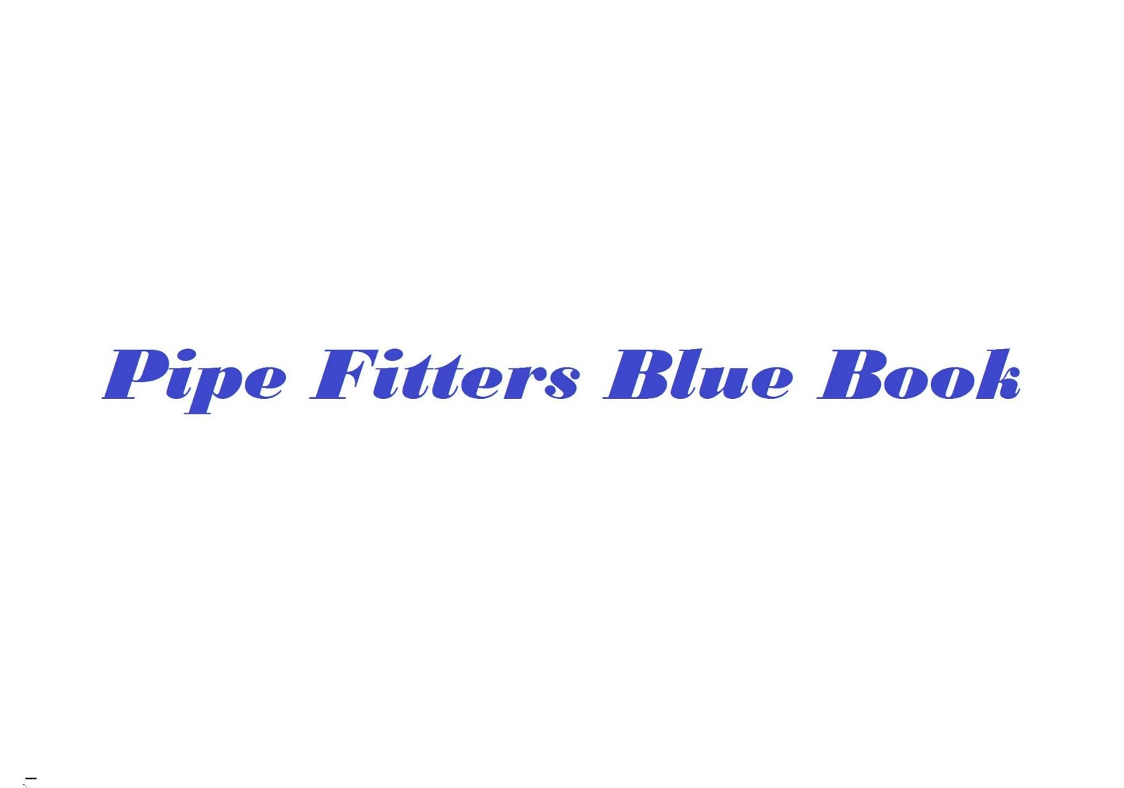 Construction Engineering: Pipe Fitters Blue Book