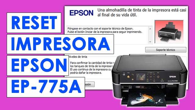 resetear almohadillas impresora Epson EP775A