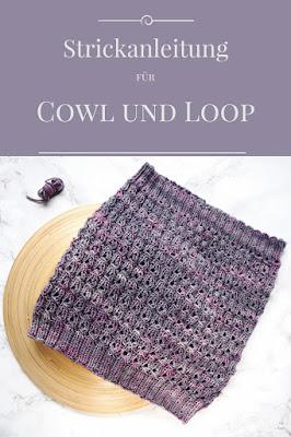 Cowl und Loop Strickanleitung für Anfänger