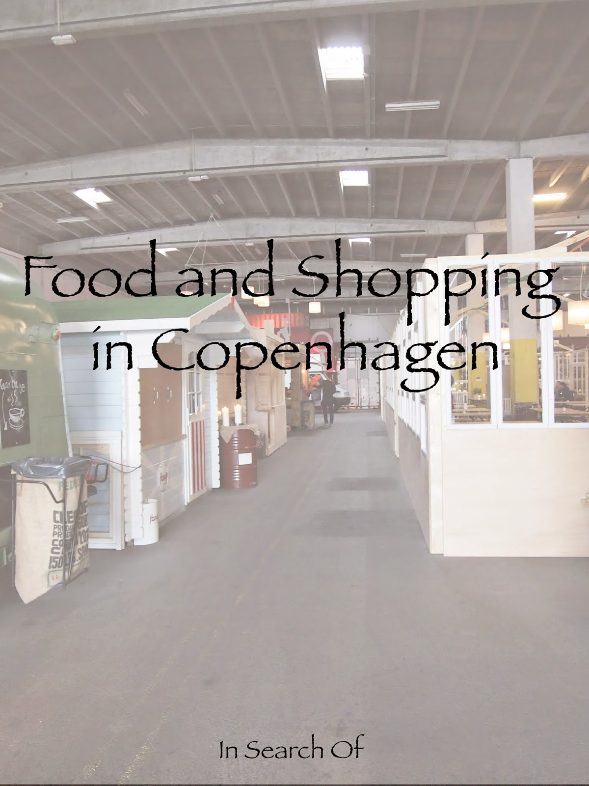 a blog post about food and shopping in Copenhagen