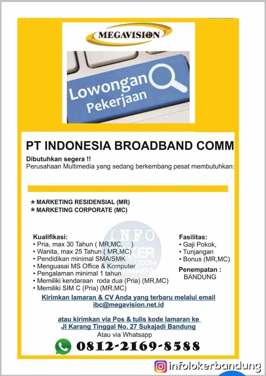 Lowongan Kerja PT. Indonesia Broad Band Communicatoin ( Megavision ) Bandung Desember 2018