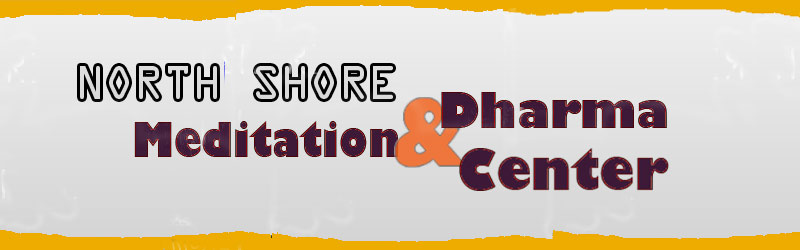 North Shore Meditation and Dharma Center