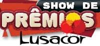Promoção Show de Prêmios Lusacor