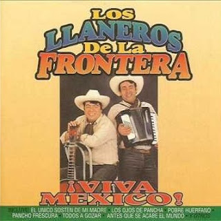 los llaneros de la frontera viva mexico