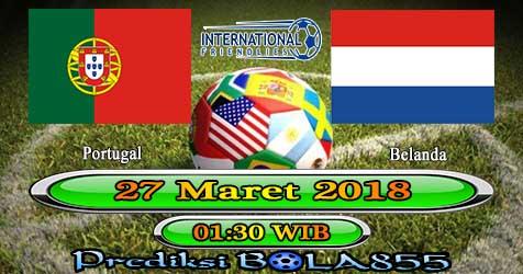 Prediksi Bola855 Portugal vs Belanda 27 Maret 2018