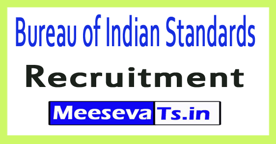 Bureau of Indian Standards BIS Recruitment