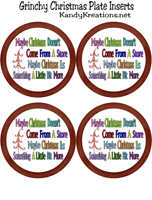 "Get the Grinch out of your house this Christmas and bring a little holiday fun in.  These plate insert printables are perfect for a Grinch Christmas party and to remind your kids that ""maybe Christmas doesn't come from a store, maybe Christmas is something a little bit more."""